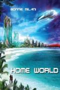Home World by Bonnie Milani | 9781927559246 | Paperback | Barnes & Noble