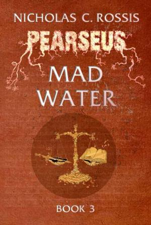 Pearseus: Mad Water (book 3 of the Pearseus epic fantasy series)